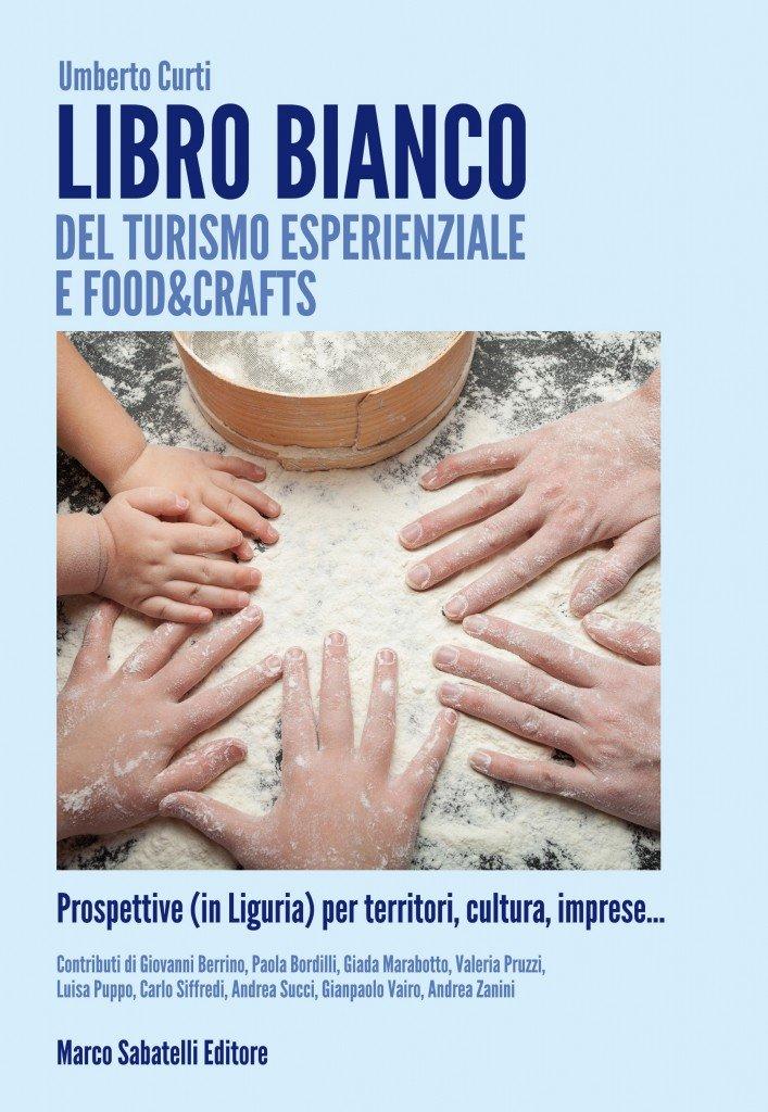 Umberto Curti con contributo di Andrea Succi sul turismo esperienziale
