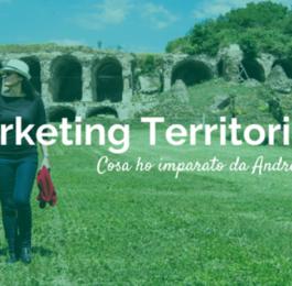 Marketing Territoriale con Andrea Succi - Francesco Botondi